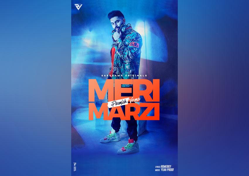 Parmish Verma releases his latest song Meri Marzi